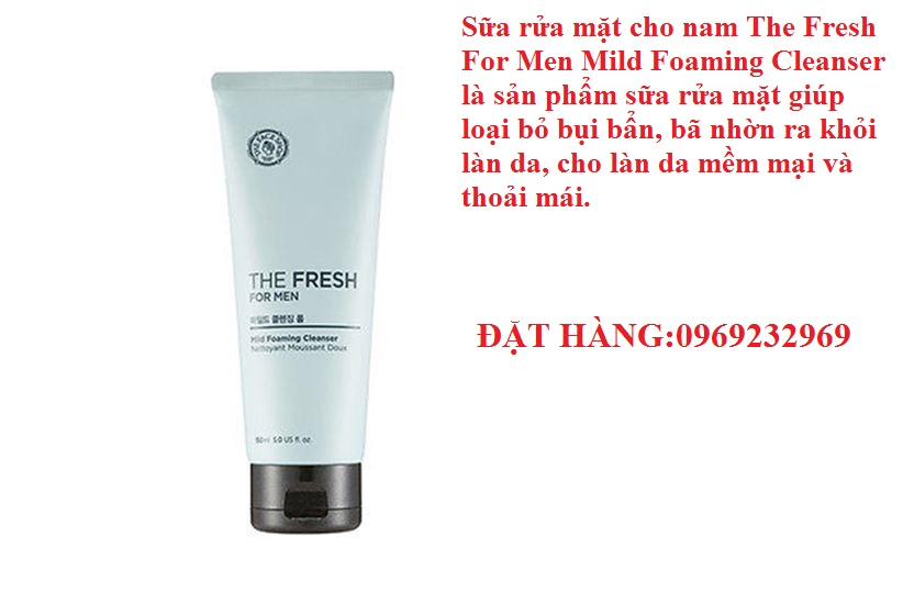 Sữa rửa mặt cho nam The Face Shop The Fresh For Men Mild Foaming Cleanser