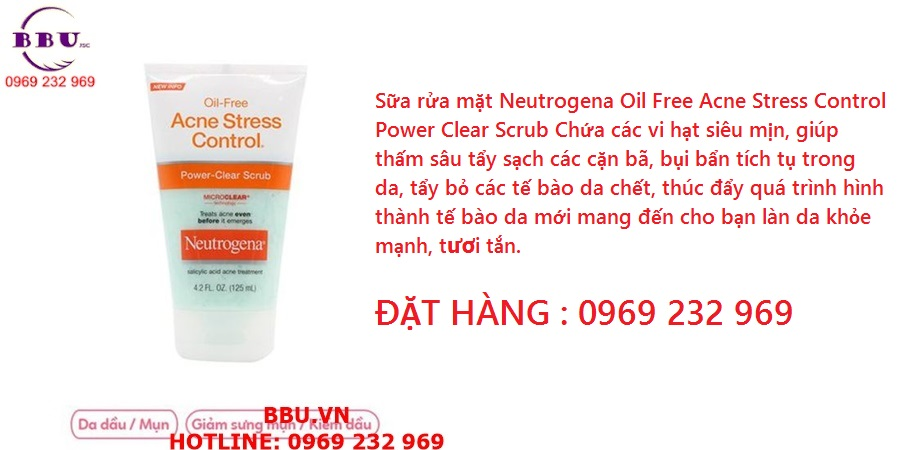 Sữa rửa mặt Neutrogena Oil Free Acne Stress Control Power Clear Scrub