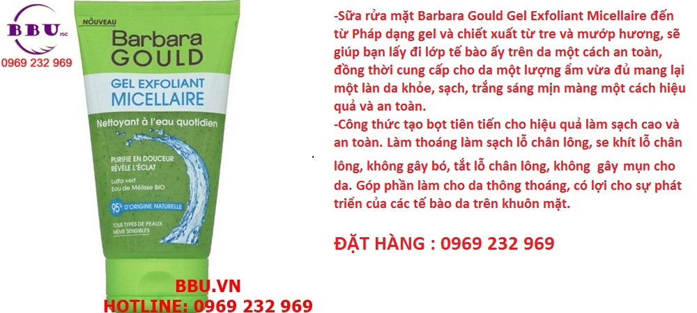 Gel rửa mặt Barbara Gould Gel Exfoliant Micellaire