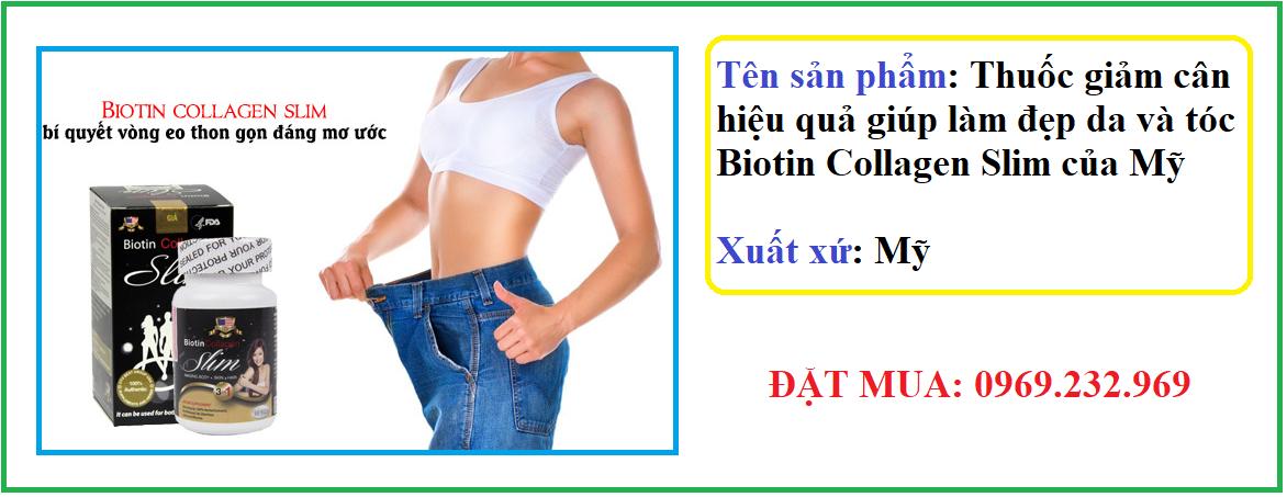 Thuốc giảm cân hiệu quả giúp làm đẹp da và tóc Biotin Collagen Slim của Mỹ